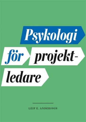 Bättre projektledning med psykologi