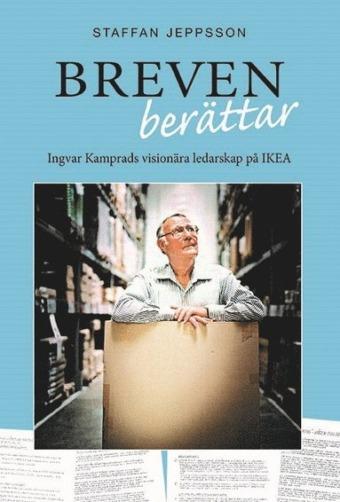 12 råd från Ingvar Kamprads till nyblivna entreprenörer